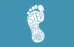 Image for Step Into My Shoes: See the World in a Whole New Way