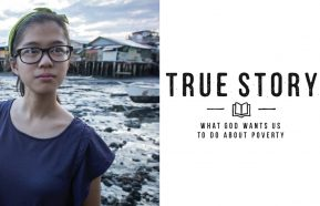 Image for True Story Series: What Does God want us to do about Poverty?