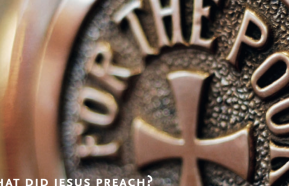Image for What did Jesus Preach? What does the Church Teach?