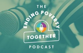Image for The Ending Poverty Together Podcast