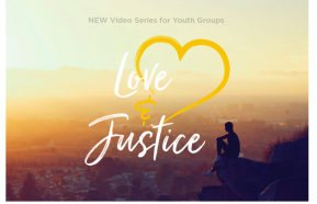 Image for New series for youth: Love and Justice with Ben Woodman and Jason Ballard